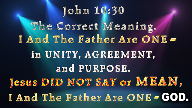John 10:30 The Correct Meaning.