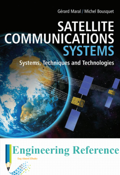 Download Satellite Communications Systems  Techniques and Technologies by Gerard Maral and Michel Bousquet easily in PDF format for free.