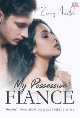 My Possessive Fiance by Zenny Arieffka Pdf