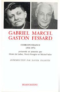 Gaston Fessard Gabriel Marcel Correspondance