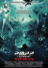 2022 Tsunami  สึนามิ วันโลกสังหาร