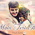 Main Teri Aan Lyrics - Nick Nannu | Neetu Bhalla