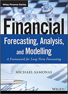 Financial Forecasting, Analysis, and Modelling: A Framework for Long-Term