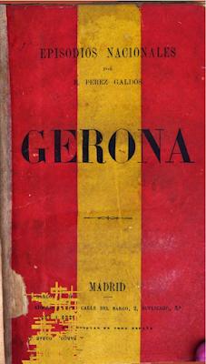 """Gerona"", Episodios Nacionales, Benito Pérez Galdós, Javier Cercas"