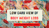 Low carb view of body weight loss
