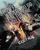 Sinopsis Film COLLIDE (2016)