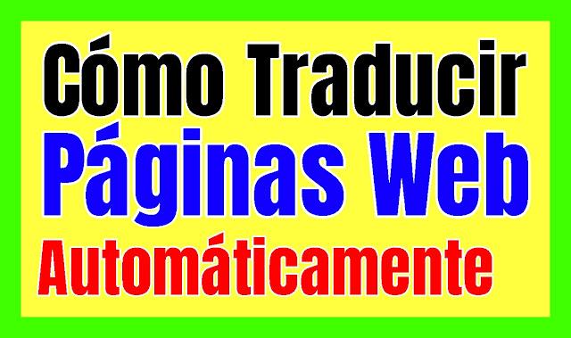 tutorial para traducir una pagina web o blog del ingles al español