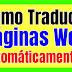 Como hacer Para Traducir Pagina Web Online Del Ingles al Español