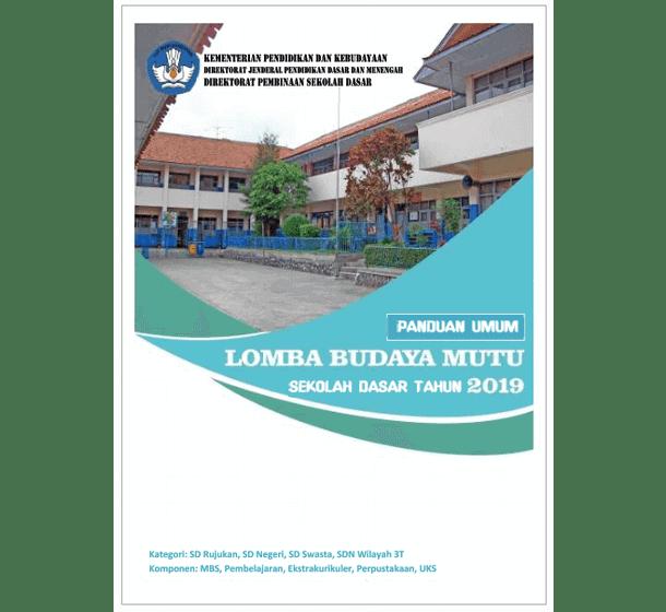 Panduan Umum Lomba Budaya Mutu SD Tahun 2019