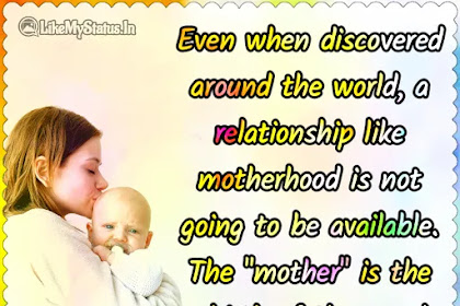10 Quotes About Mother And Mothers Love