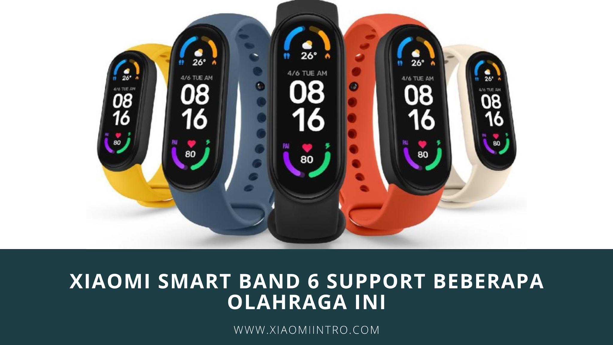 Xiaomi Smart Band 6 Support Olahraga Ini