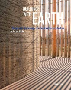 Building with Earth: Design and Technology of a Sustainable Free Download
