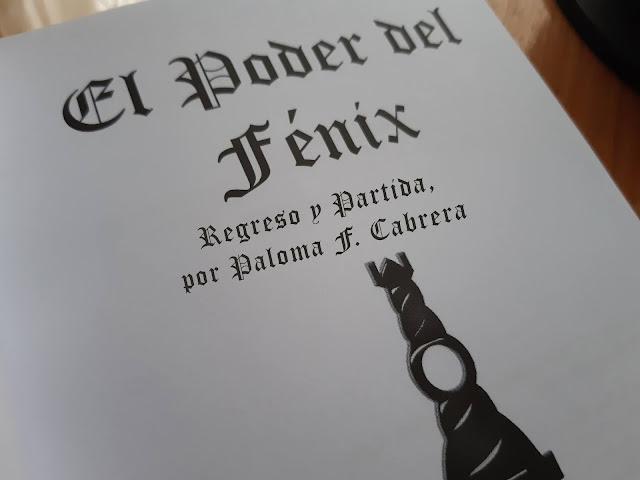 El Poder del Fénix: Regreso y partida, por Paloma F. Cabrera