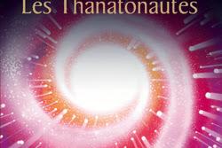 Lundi Librairie : Les Thanatonautes - Bernard Werber