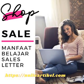 Manfaat mempelajari Sales Letter