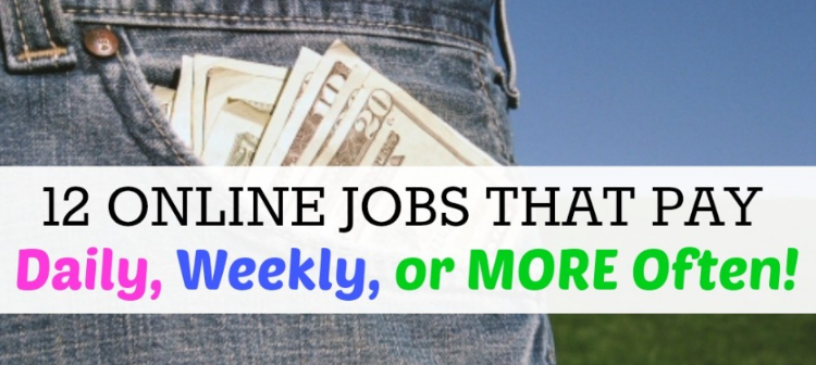 11 Easy Online Jobs that Pay Daily and Weekly - SchoolHero