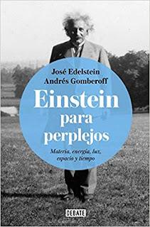Einstein para perplejos- Jose Edelstein y Andres Gomberoff