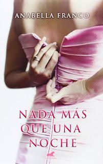 Nada más que una noche, Anabella Franco
