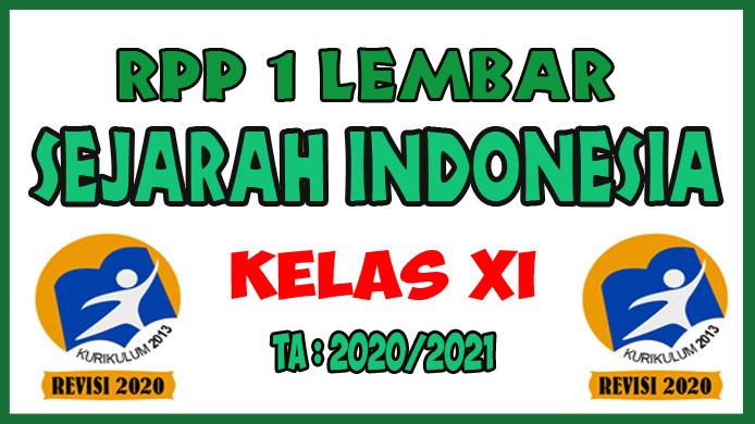RPP 1 Lembar Lengkap Mata Pelajaran Sejarah Indonesia Kelas XI K13 Revisi