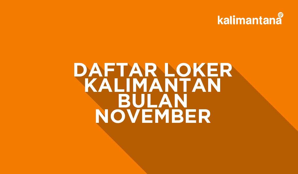 Daftar Lengkap Loker Bulan November 2020