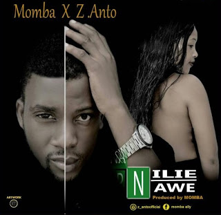 Z-Anto & Momba - Nilie Nawe