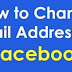 How to Change My Email On Facebook
