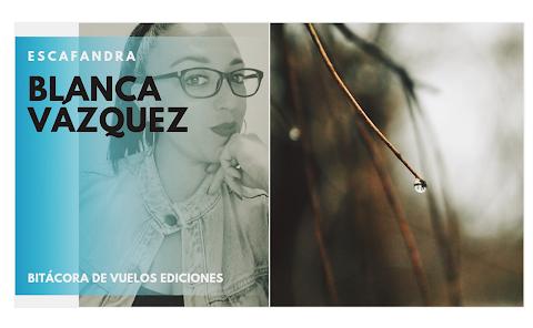 ESCAFANDRA El centro de mi ser niña | Blanca Vázquez