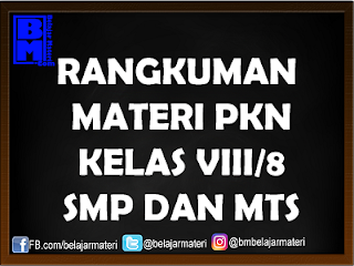 Materi PKN Kelas VIII/8 Lengkap