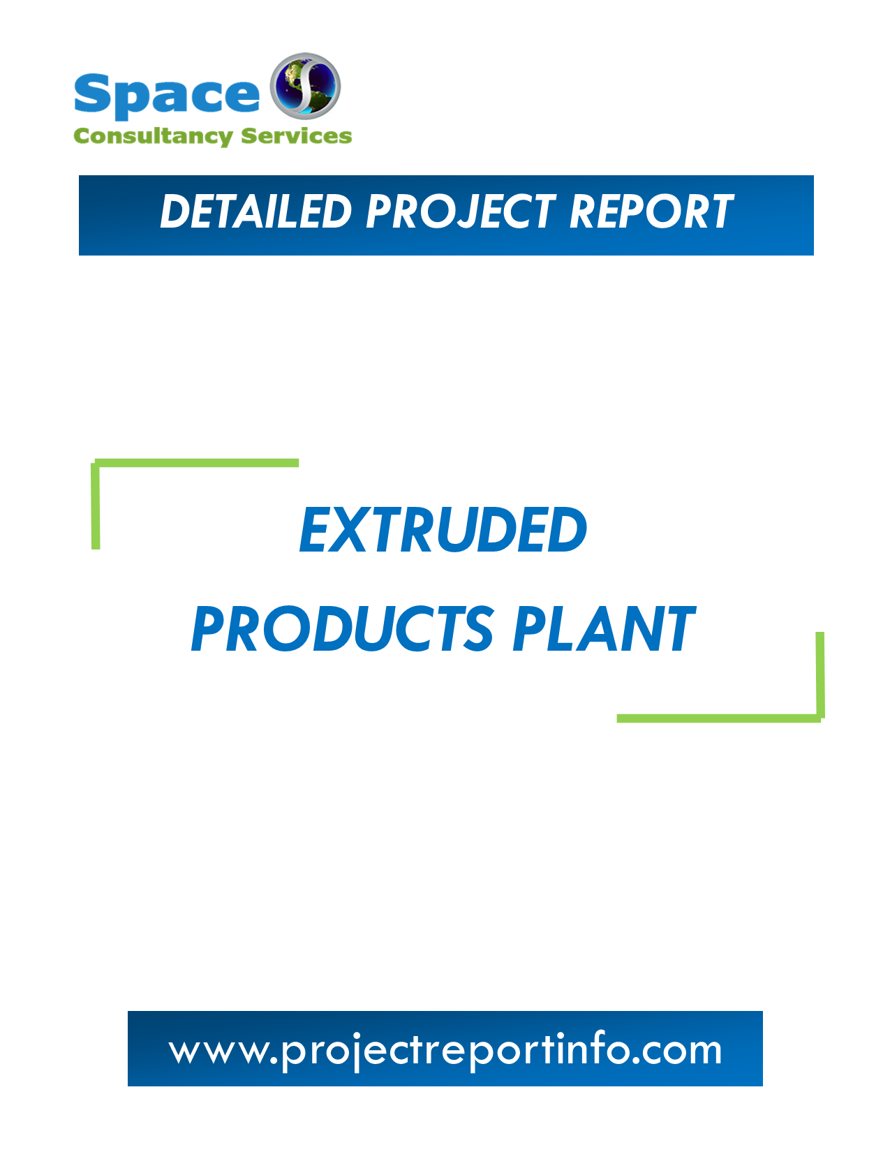 Project Report on Extruded Products Plant