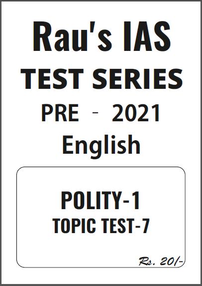 Rau's IAS Polity-1 Test Series-2021 : For UPSC Exam PDF Book