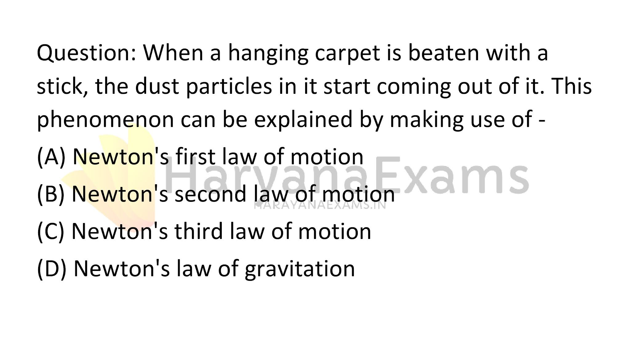 When a hanging carpet is beaten with a stick, the dust particles in it start coming out of it. This phenomenon can be explained by making use of -