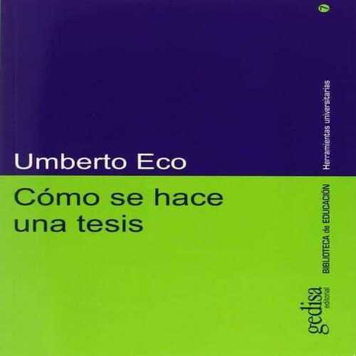 Umberto Eco - Cómo se hace una tesis