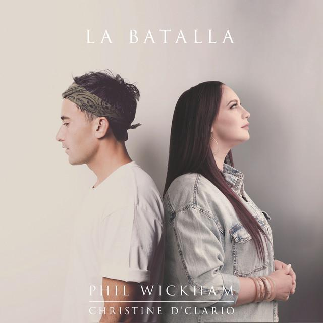Audio: Phil Wickham ft. Christine D'Clario – La Batalla