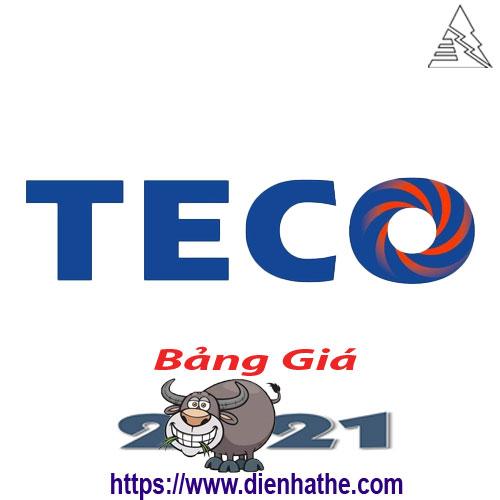 Bảng Giá Thiết Bị Điện Teco 2021