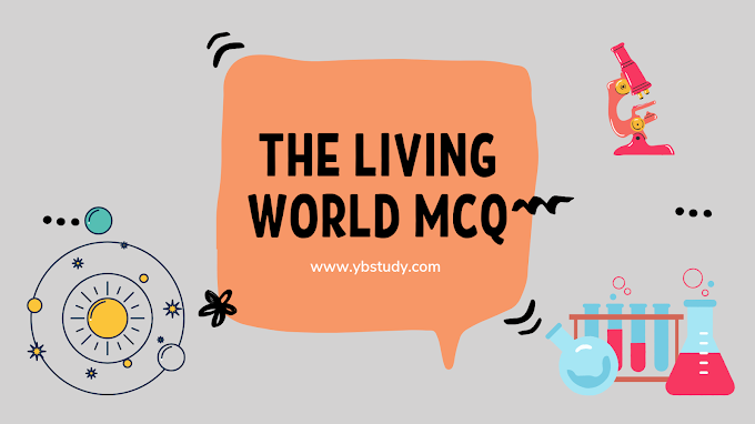 The living world mcq for NEET | Updated Pdf