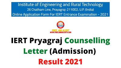 Sarkari Result: IERT Pryagraj Counselling Letter (Admission) Result 2021 - For NIL Post