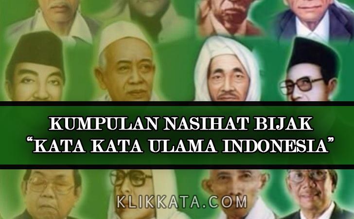 Kata Kata Ulama Indonesia | Kata Kata Bijak Ulama Indonesia | Kata Kata Mutiara Ulama Indonesia | Kata Kata Motivasi Ulama Indonesia | Quotes Ulama Indonesia | Caption Ig Ulama Indonesia