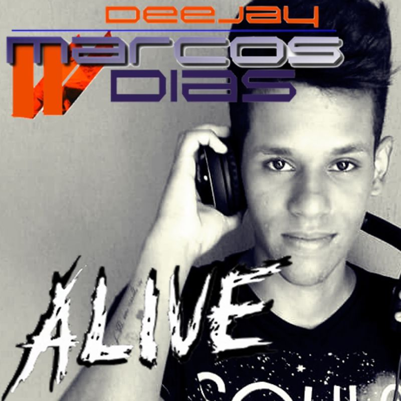 DJ Marcos Dias - Alive