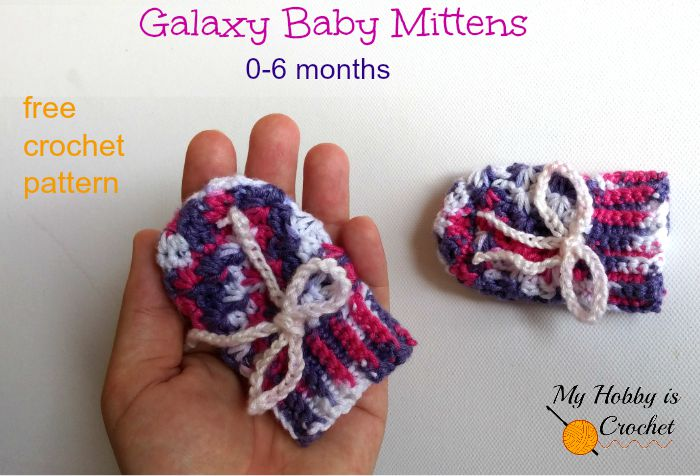 Galaxy Baby Mittens - Free Crochet Pattern on myhobbyiscrochet.com