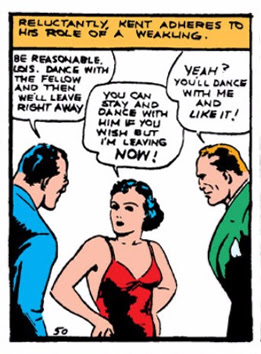 Action Comics (1938) #1 Page 7 Panel 2: Lois stands up for herself while Clark acts the wimp.