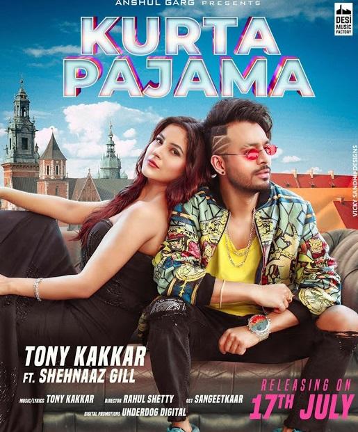 कुर्ता पैजामा (Kurta Pajama) Lyrics Tony Kakkar Shehnaaz Gill