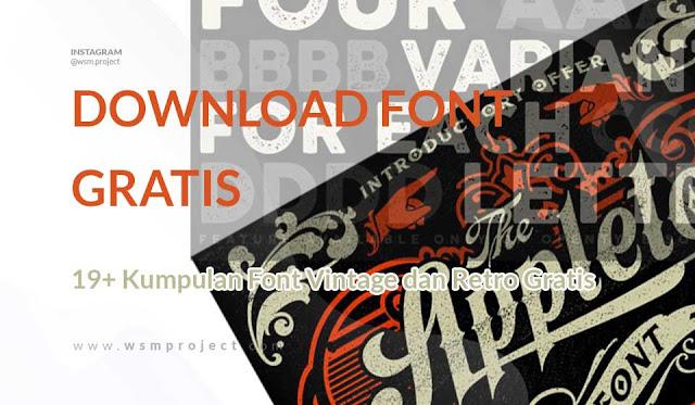 Kumpulan Font Vintage dan Retro Gratis Download