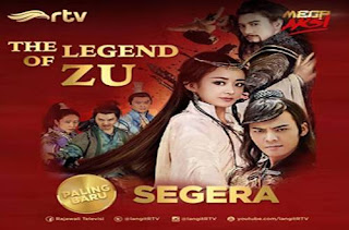 SINOPSIS Tentang The Legend of Zu RTV Episode 1 - Terakhir