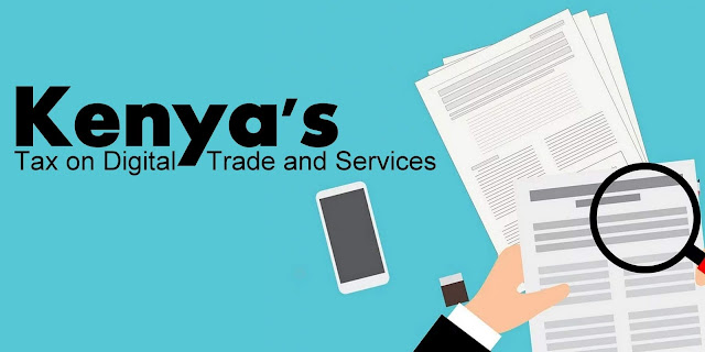 Kenya's Tax on Digital Trade and Services