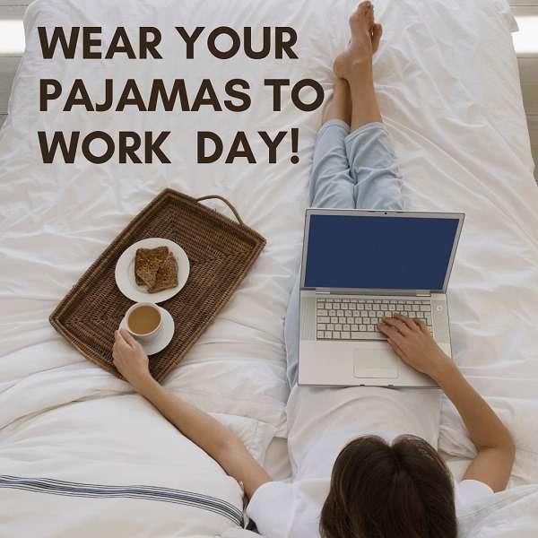 Wear Pajamas to Work Day Wishes Beautiful Image