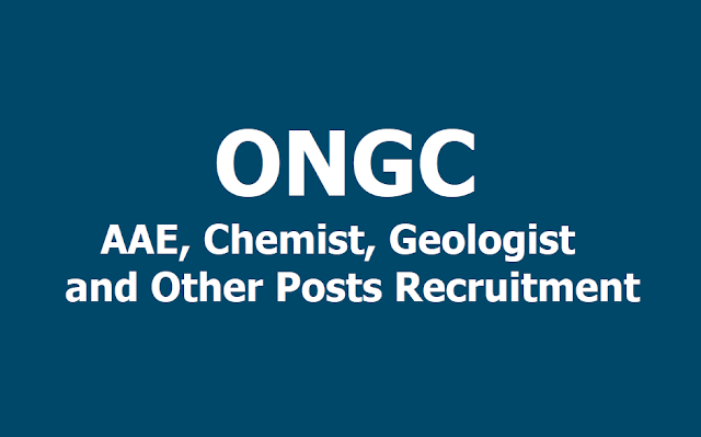 ONGC AAE, Chemist, Geologist & Other posts Recruitment 2019, Apply Online till April 25