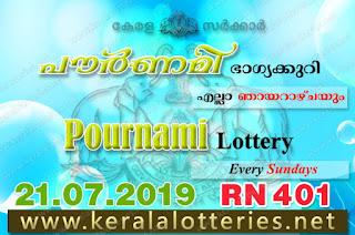 """Keralalotteries.net, """"kerala lottery result 21 7 2019 pournami RN 401"""" 21st July 2019 Result, kerala lottery, kl result, yesterday lottery results, lotteries results, keralalotteries, kerala lottery, keralalotteryresult, kerala lottery result, kerala lottery result live, kerala lottery today, kerala lottery result today, kerala lottery results today, today kerala lottery result,21 7 2019, 21.7.2019, kerala lottery result 21-7-2019, pournami lottery results, kerala lottery result today pournami, pournami lottery result, kerala lottery result pournami today, kerala lottery pournami today result, pournami kerala lottery result, pournami lottery RN 401 results 21-7-2019, pournami lottery RN 401, live pournami lottery RN-401, pournami lottery, 21/07/2019 kerala lottery today result pournami, pournami lottery RN-401 21/7/2019, today pournami lottery result, pournami lottery today result, pournami lottery results today, today kerala lottery result pournami, kerala lottery results today pournami, pournami lottery today, today lottery result pournami, pournami lottery result today, kerala lottery result live, kerala lottery bumper result, kerala lottery result yesterday, kerala lottery result today, kerala online lottery results, kerala lottery draw, kerala lottery results, kerala state lottery today, kerala lottare, kerala lottery result, lottery today, kerala lottery today draw result,"""