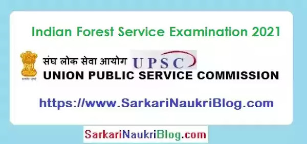 UPSC Forest Service Examination 2021