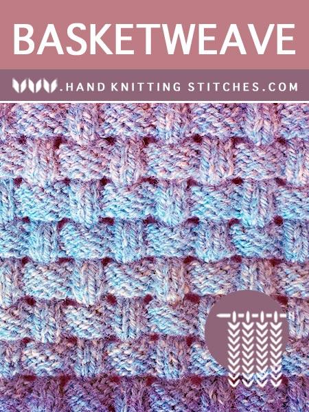 Hand #Knitting Stitches - #Basketweave Textured Pattern
