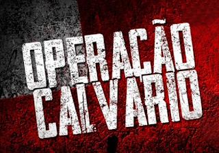 Deflagrada oitava fase da Operação Calvário